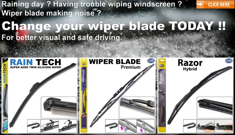 BUY WIPER BLADE TODAY !! For better visual and safe driving. RAIN TECH SILICONE WIPER, HELLA PREMIUM WIPER, HELLA RAZOR HYBRID WIPER