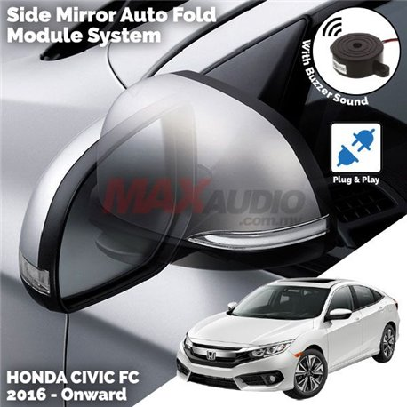 HONDA CIVIC FC 2016 - 2017 Plug and Play Side Mirror Auto Fold Module System with Buzzer Sound (SM-09CV/CRV)