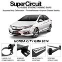 HONDA CITY GM6 2014 SUPER CIRCUIT Chassis Stablelizer Strengthening Racing Safety Strut Bars