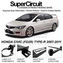 HONDA CIVIC (FD2R) TYPE-R 2007-2011 SUPER CIRCUIT Chassis Stablelizer Strengthening Racing Safety Strut Bars