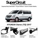 HYUNDAI Starex (TQ) 2017 SUPER CIRCUIT Chassis Stablelizer Strengthening Racing Safety Strut Bars