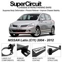 NISSAN Latio (C11) 2004 - 2012 SUPER CIRCUIT Chassis Stablelizer Strengthening Racing Safety Strut Bars